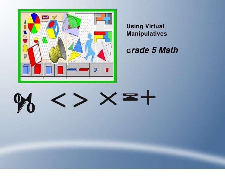Using Virtual Manipulatives          5 Math Grade