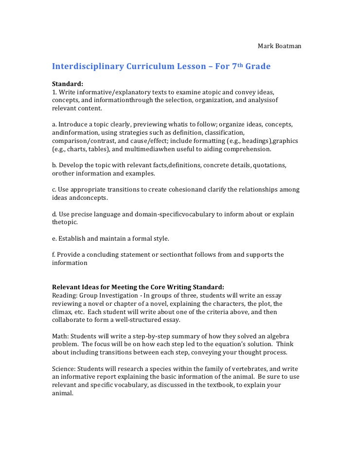 Mark BoatmanInterdisciplinary Curriculum Lesson – For 7th GradeStandard:1. Write informative/explanatory texts to examine ...