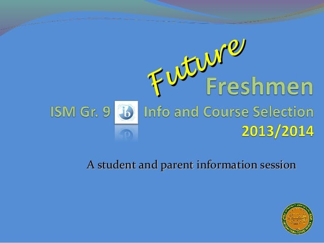 re             utu            FA student and parent information session