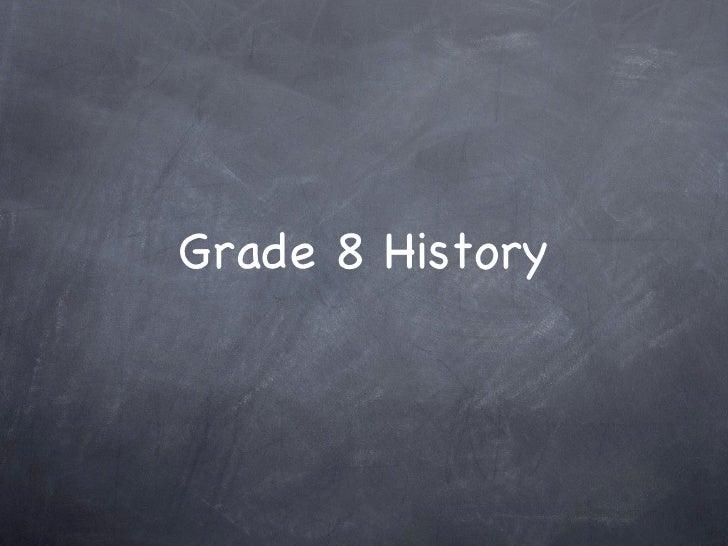 Grade 8 history slideshow   ppt