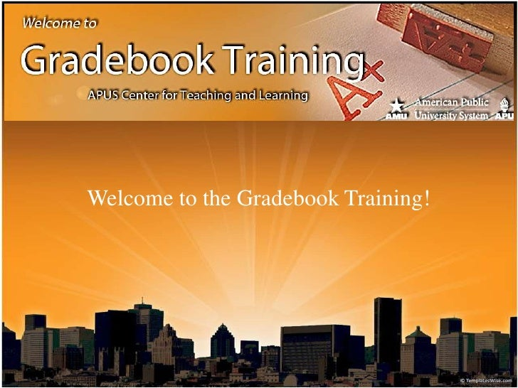 Welcome to the Gradebook Training!