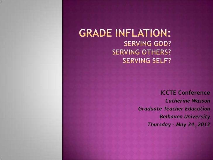 ICCTE Conference          Catherine WassonGraduate Teacher Education       Belhaven University   Thursday – May 24, 2012