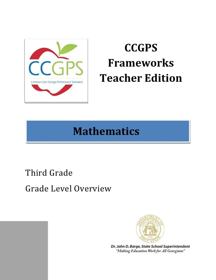 CCGPS                  Frameworks                 Teacher Edition           MathematicsThird GradeGrade Level Overview