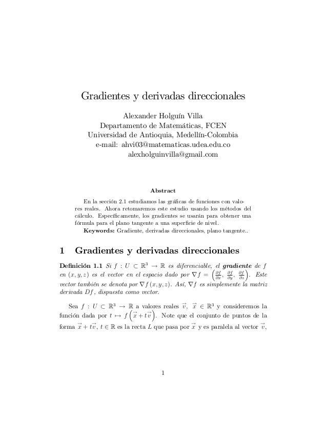 Gradientes y derivadas direccionales Alexander Holguín Villa Departamento de Matemáticas, FCEN Universidad de Antioquia, M...