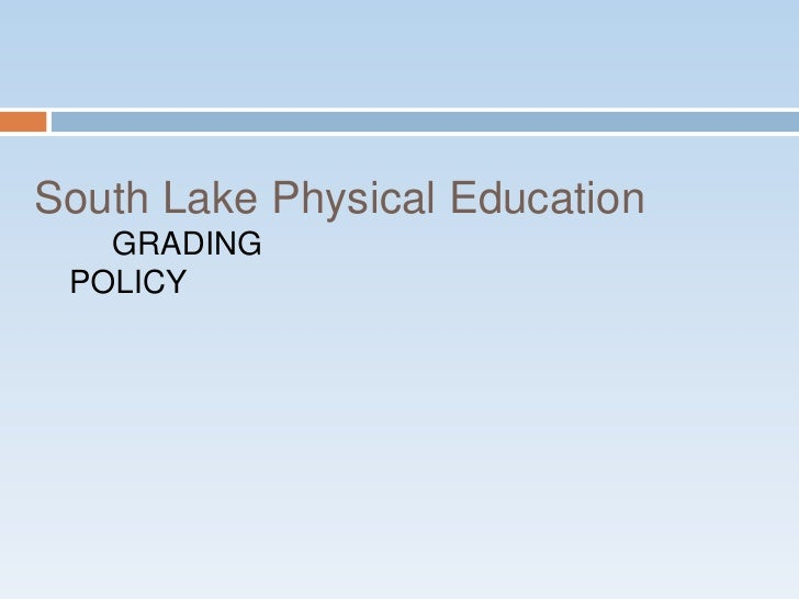 Grading Policy - Physical Education