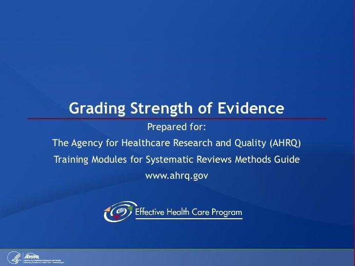 Grading Strength of Evidence