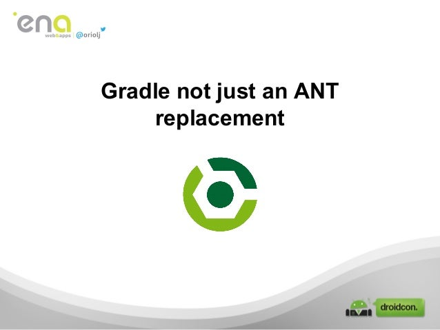 Gradle not just an ANT replacement