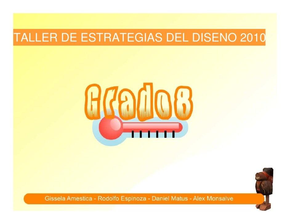 TALLER DE ESTRATEGIAS DEL DISENO 2010