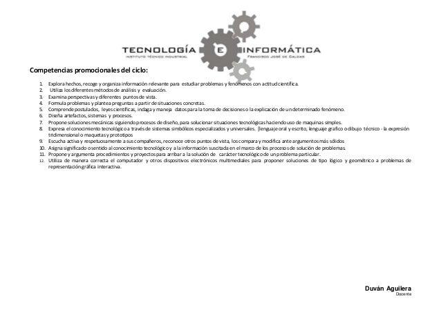 Competencias promocionales del ciclo:  1.  Explora hechos, recoge y organiza información relevante para estudiar problemas...