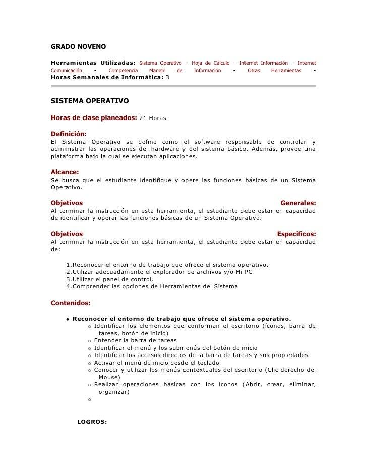 GRADO NOVENO <br />Herramientas Utilizadas: Sistema Operativo - Hoja de Cálculo - Internet Información - Internet Comunica...