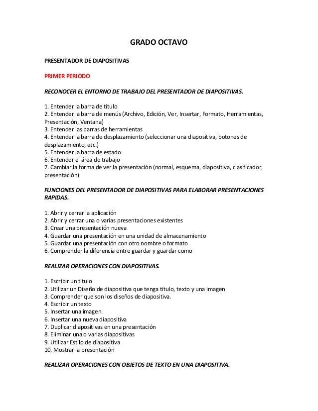 GRADO OCTAVOPRESENTADOR DE DIAPOSITIVASPRIMER PERIODORECONOCER EL ENTORNO DE TRABAJO DEL PRESENTADOR DE DIAPOSITIVAS.1. En...