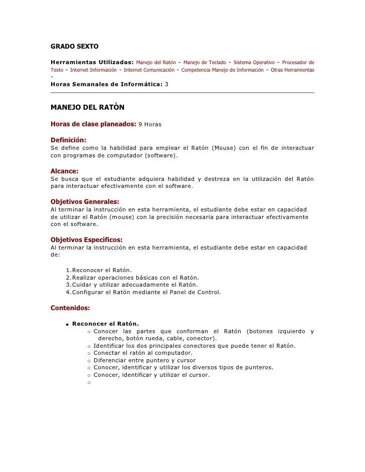 GRADO SEXTO <br />Herramientas Utilizadas: Manejo del Ratón - Manejo de Teclado - Sistema Operativo - Procesador de Texto ...