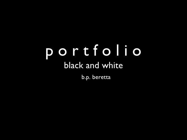 Portfolio –black and white images