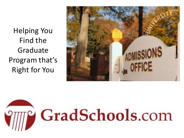 How Do I Apply to Graduate School? Information on master's degree programs and Ph.D programs