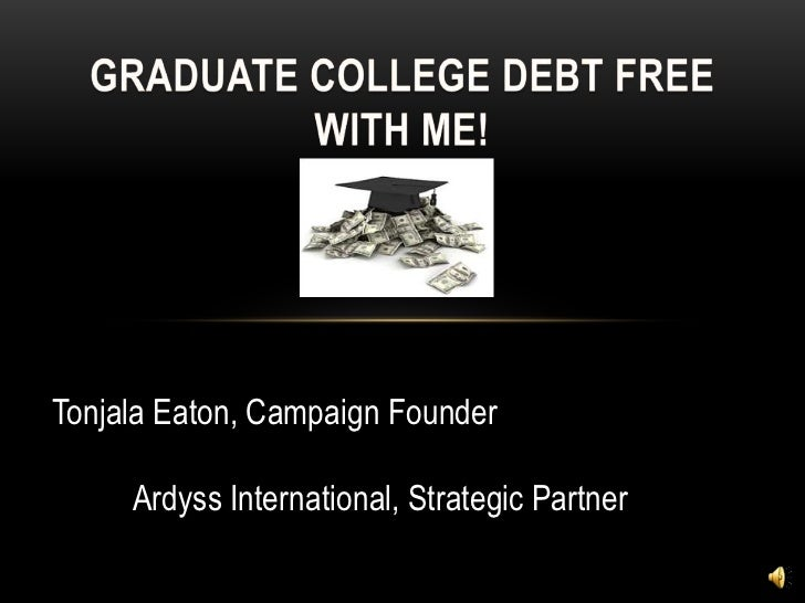 Graduate College Debt Free With Me