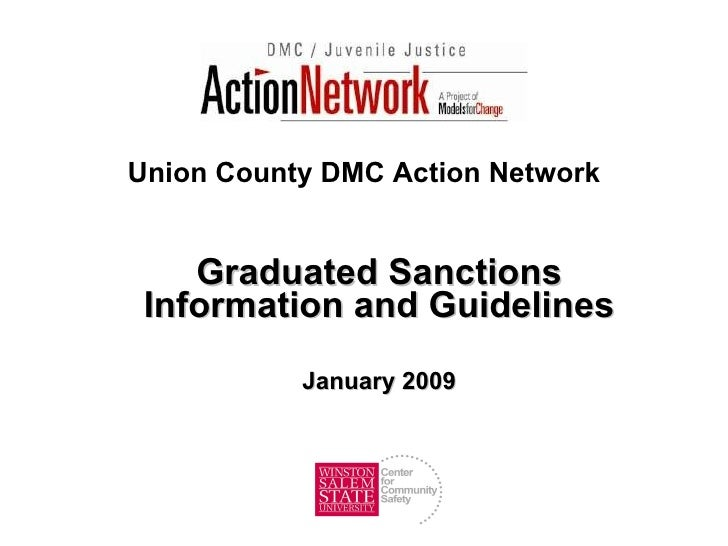 Union County DMC Action Network Graduated Sanctions Information and Guidelines January 2009