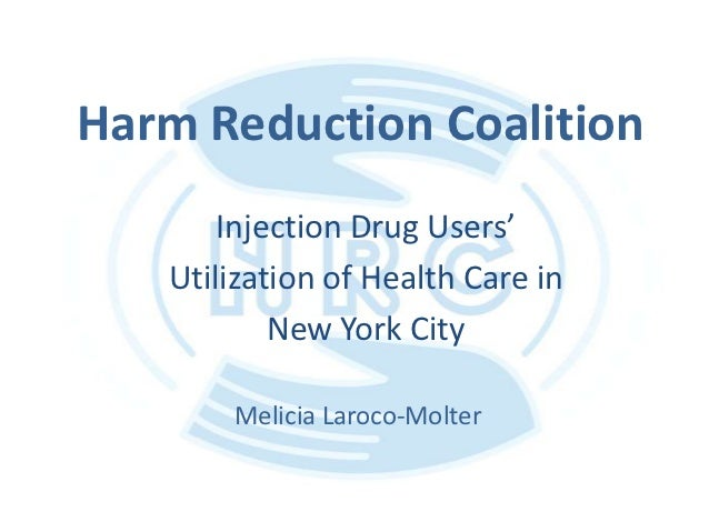 Harm Reduction Coalition       Injection Drug Users'   Utilization of Health Care in           New York City       Melicia...