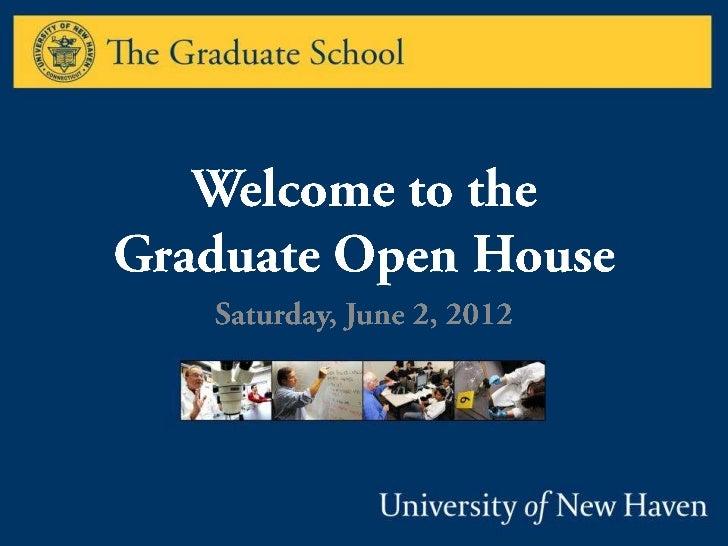University of New Haven Graduate School Open House - June 2012
