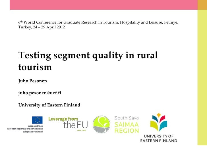 6th World Conference for Graduate Research in Tourism, Hospitality and Leisure, Fethiye,Turkey, 24 – 29 April 2012Testing ...