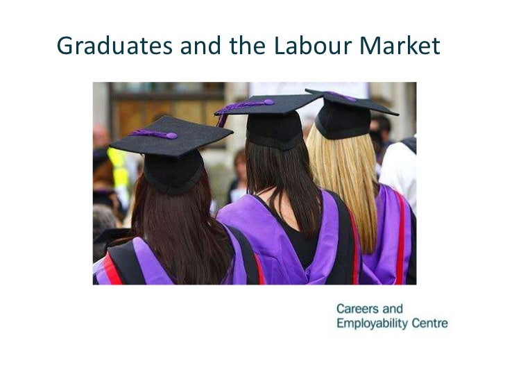 Graduates and the Labour Market    Strategies for Finalists