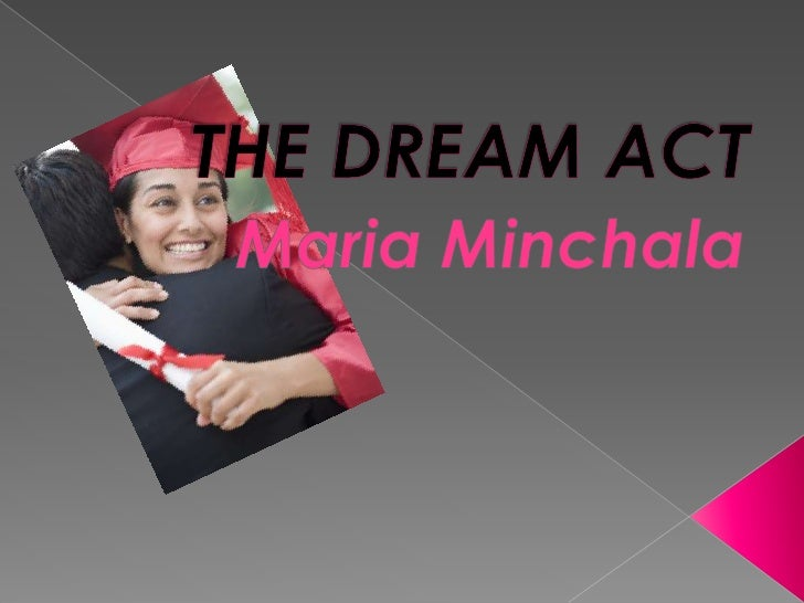 Graduation Project The Dream Act 1