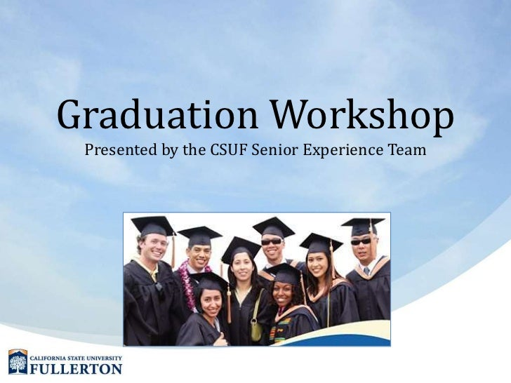 Graduation workshop