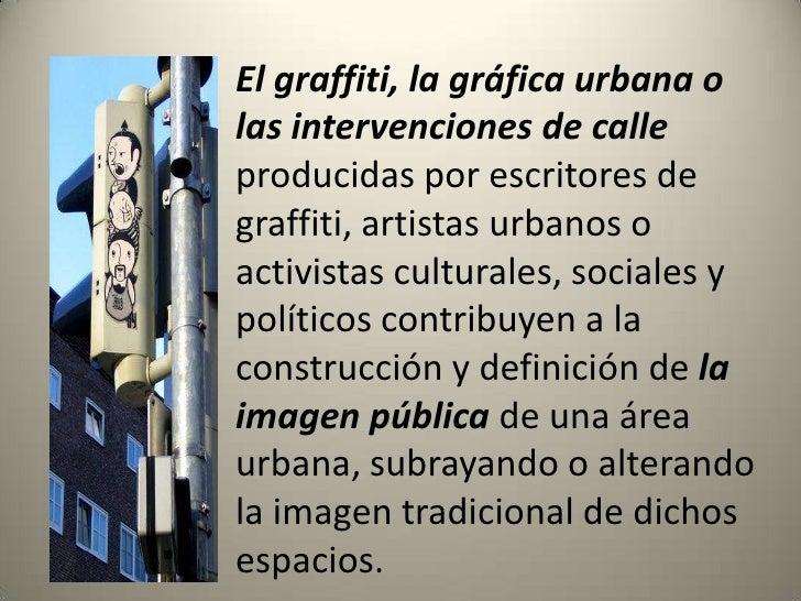 br /\u0026gt;; 4. El graffiti