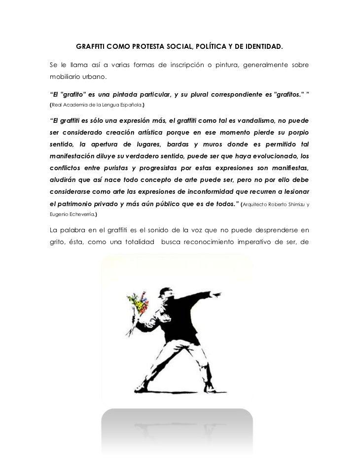 GRAFFITI COMO PROTESTA SOCIAL, POLÍTICA Y DE IDENTIDAD.