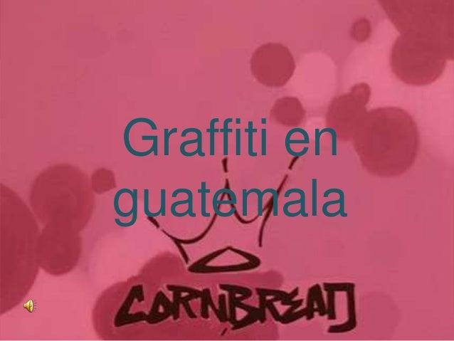 Graffiti enguatemala