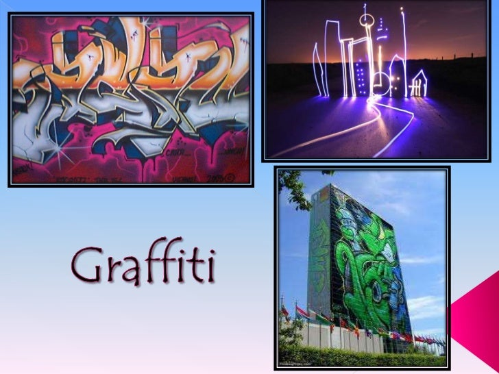 Graffiti <br />