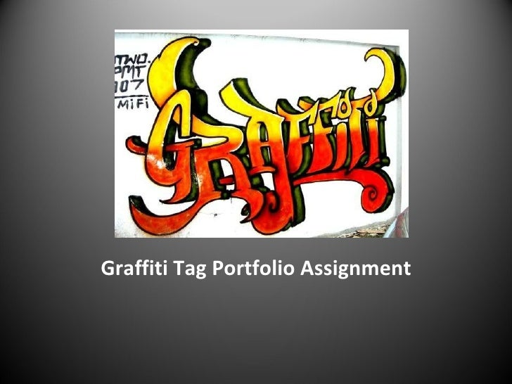 Graffiti Tag Portfolio Assignment