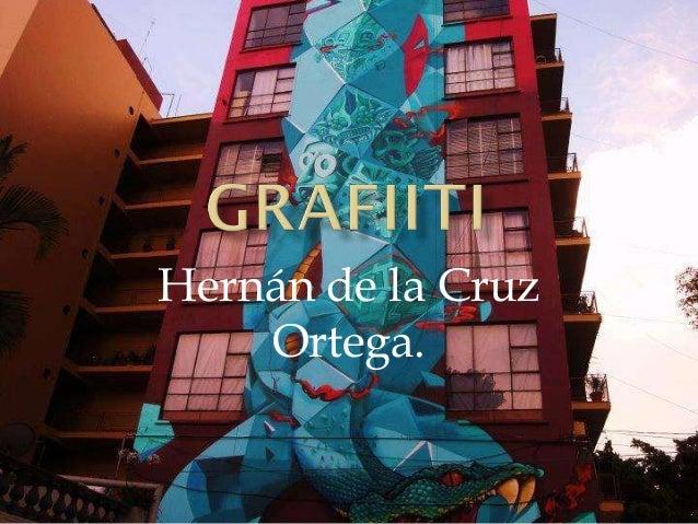 Hernán de la Cruz Ortega.