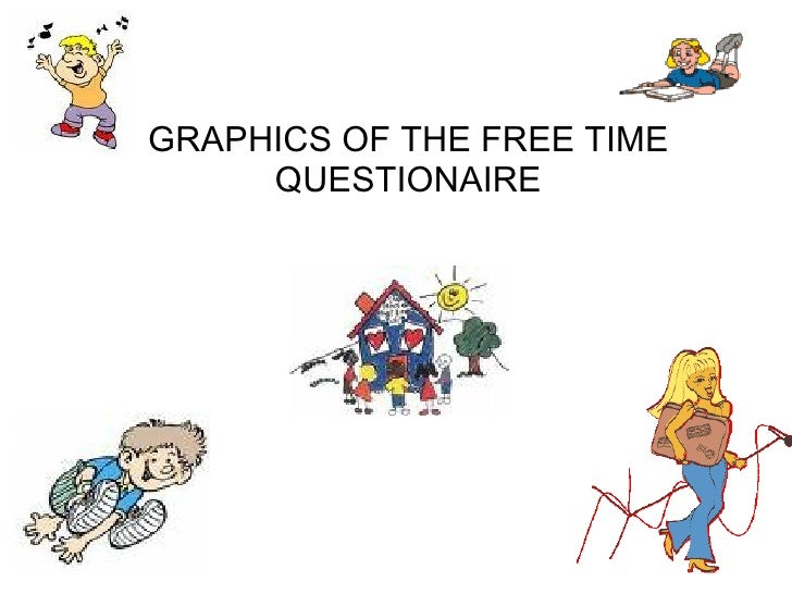 GRAPHICS OF THE FREE TIME QUESTIONAIRE