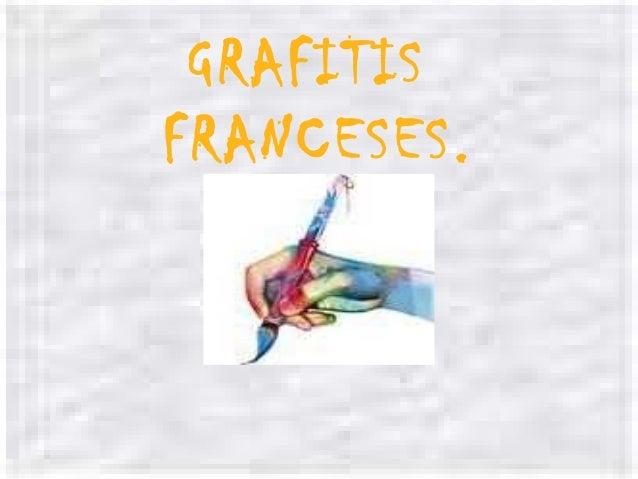 GRAFITIS FRANCESES.