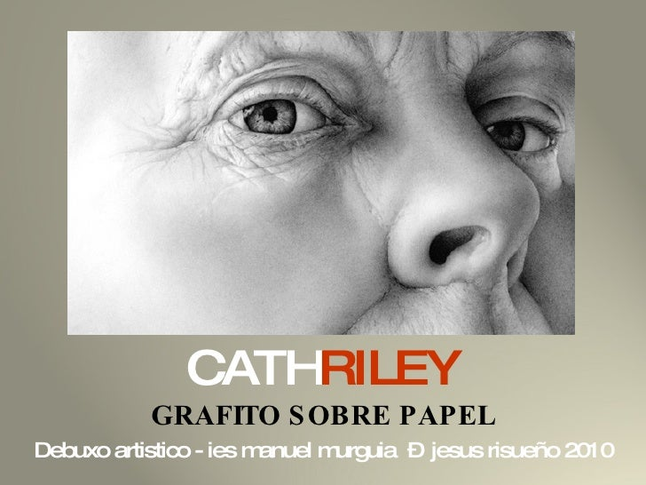 Cath Ryley: grafitos