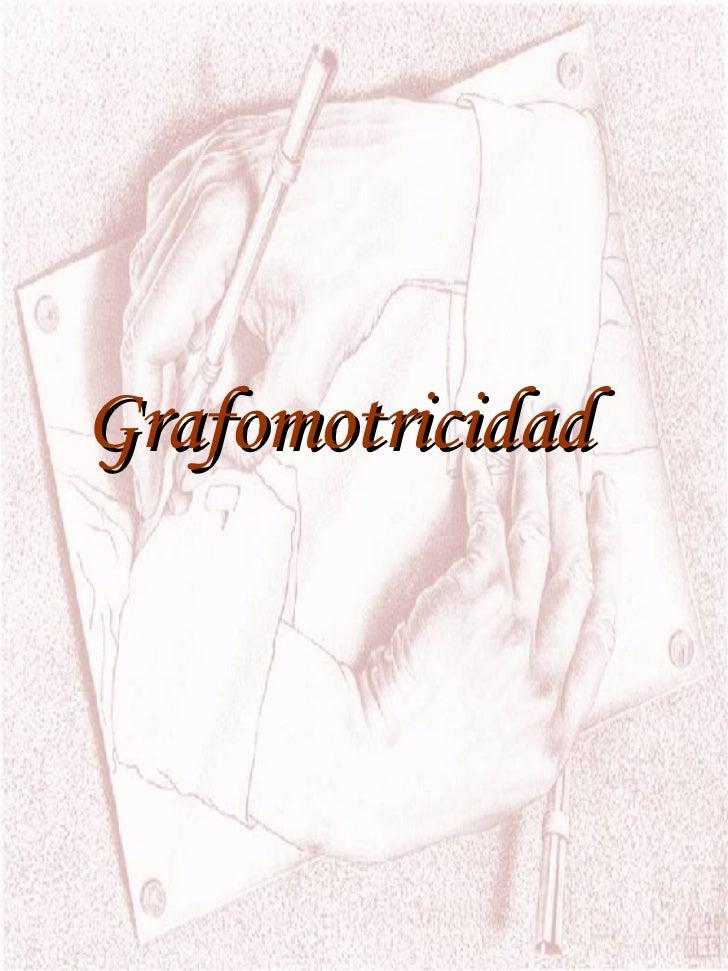 Grafomotricidad