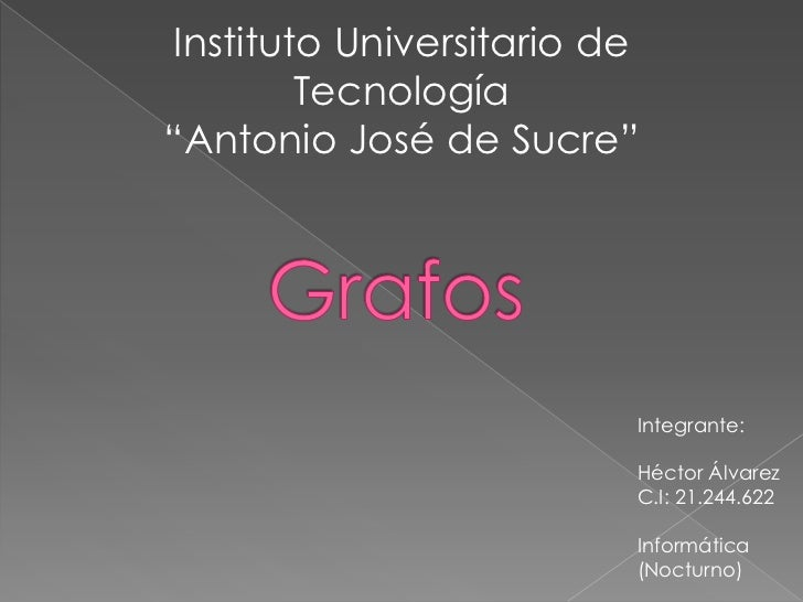 "Instituto Universitario de        Tecnología""Antonio José de Sucre""                         Integrante:                   ..."