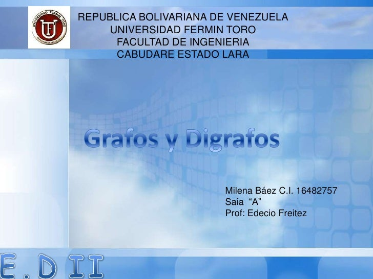 REPUBLICA BOLIVARIANA DE VENEZUELA     UNIVERSIDAD FERMIN TORO      FACULTAD DE INGENIERIA      CABUDARE ESTADO LARA      ...