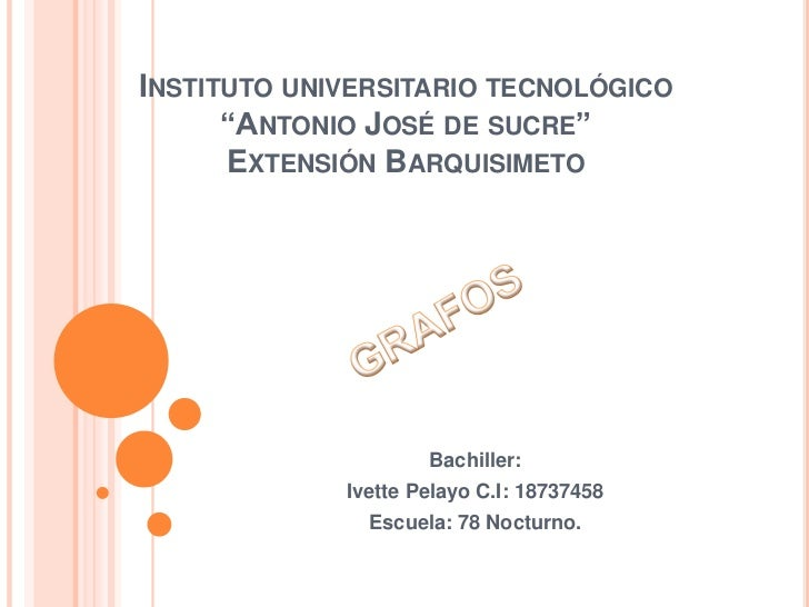"""INSTITUTO UNIVERSITARIO TECNOLÓGICO      """"ANTONIO JOSÉ DE SUCRE""""      EXTENSIÓN BARQUISIMETO                     Bachiller..."""