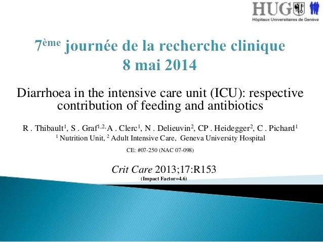7ème Journée de la Recherche Clinique: Diarrhoea in the intensive care unit (ICU)