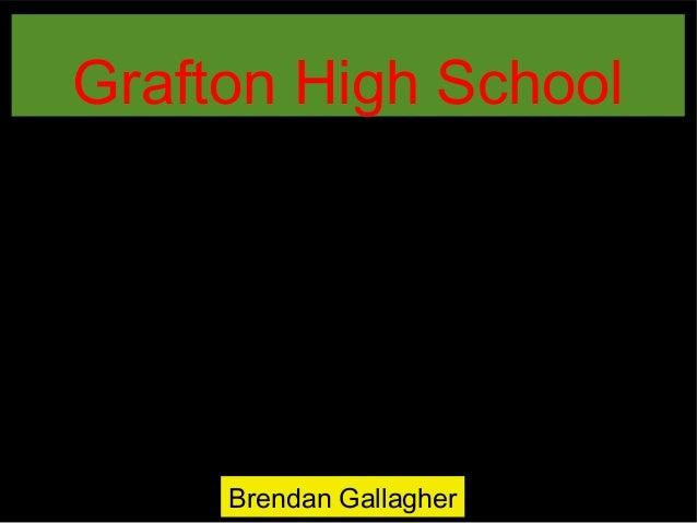 Grafton tour of High School