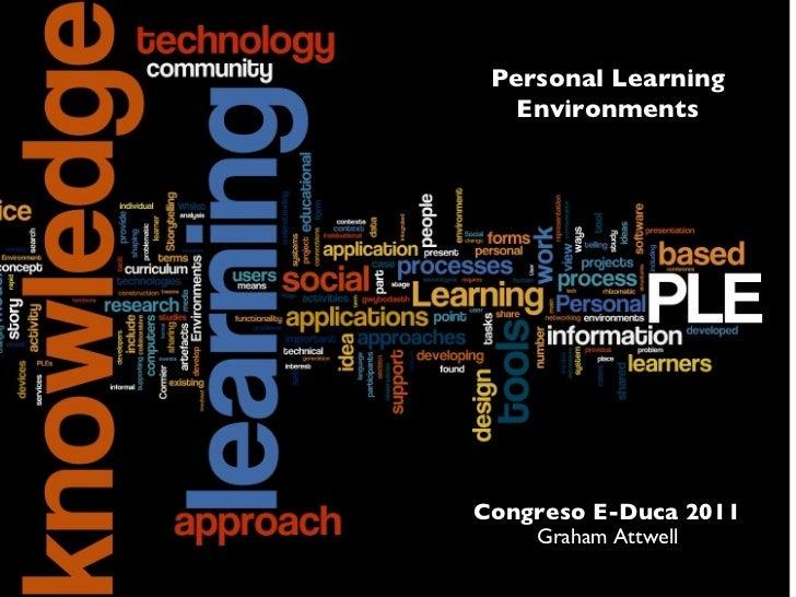 Graham Attwell: Por qué los entornos personales de aprendizaje (PLE)