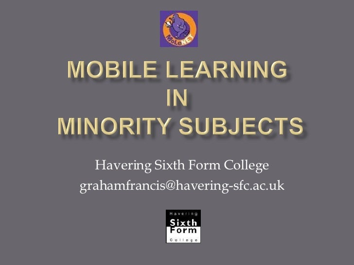 Havering Sixth Form College [email_address]