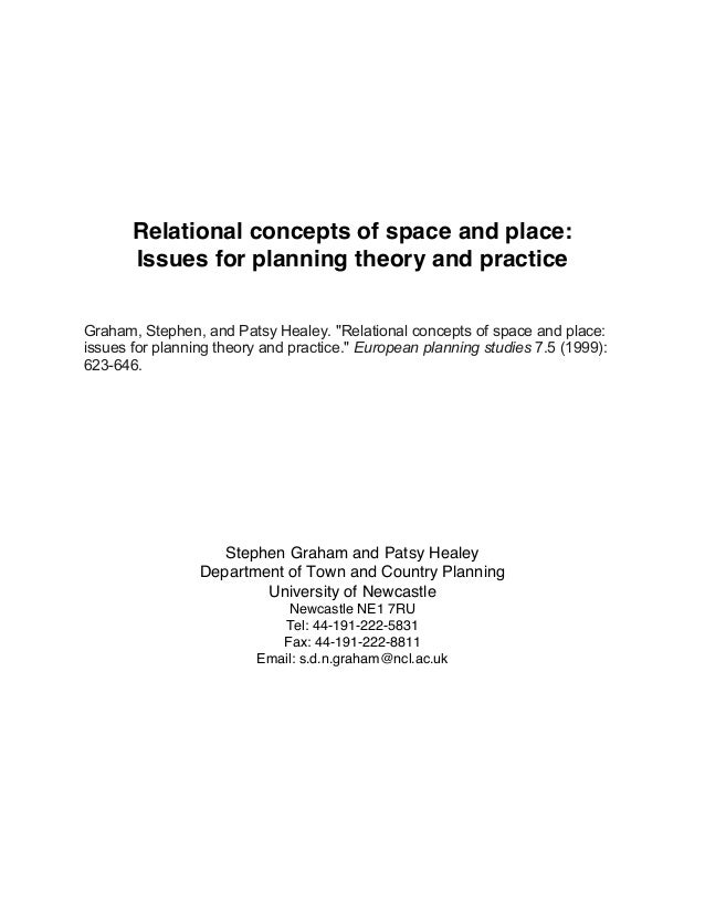 """Relational concepts of space and place: Issues for planning theory and practice Graham, Stephen, and Patsy Healey. """"Relati..."""