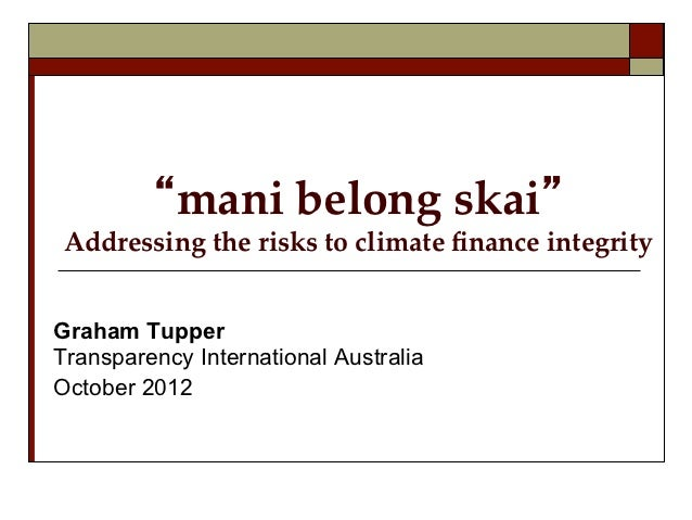 """mani  belong  skai""   Addressing  the  risks  to  climate  finance  inte..."