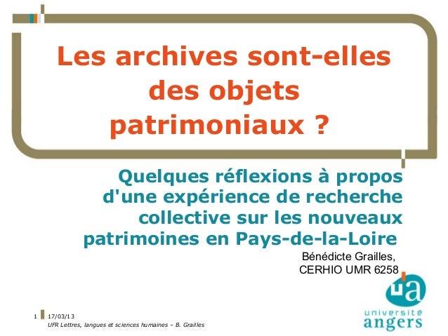 Les archives sont-elles des objets patrimoniaux ? Quelques réflexions à propos d'une expérience de recherche collective su...
