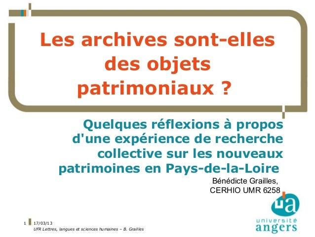 Les archives sont-elles des objets patrimoniaux? Quelques réflexions à propos d'une expérience de recherche collective su...