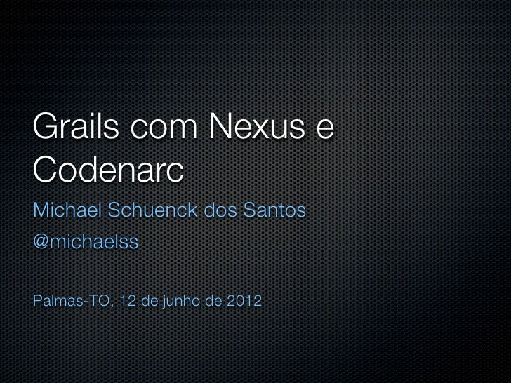 Grails com Nexus e Codenarc