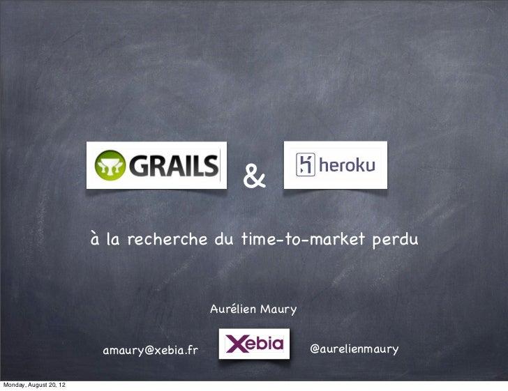 &                        à la recherche du time-to-market perdu                                           Aurélien Maury  ...