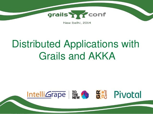 Distributed Applications with Grails and AKKA